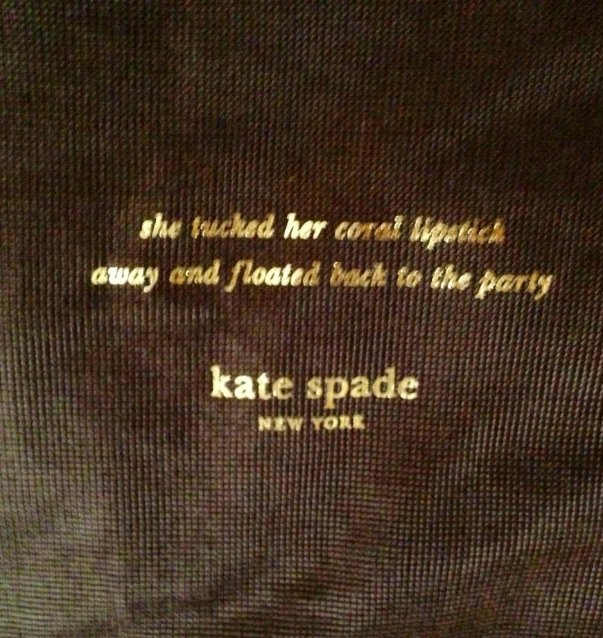 An apt description of women who choose to carry a Kate Spade bag